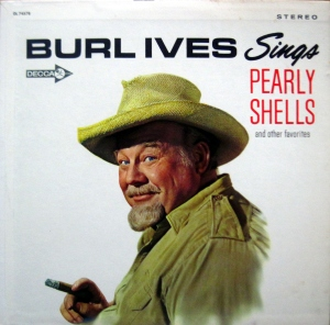 Burl-Ives-Pearly-Shells